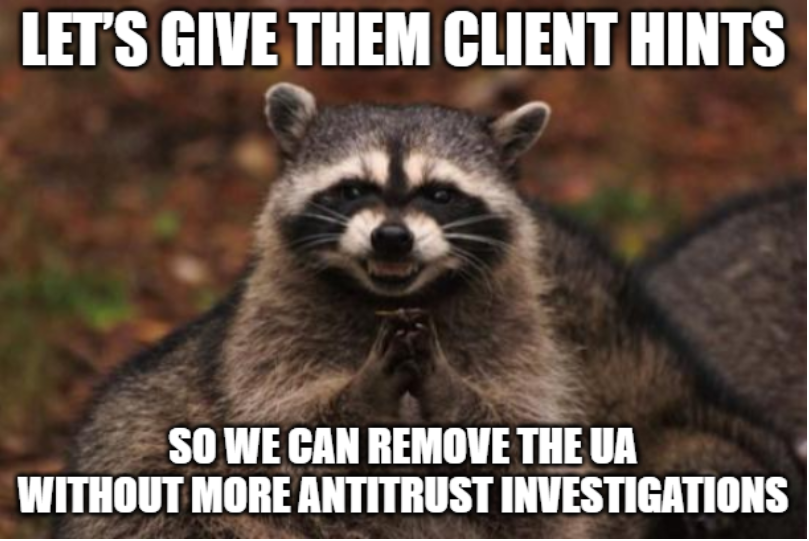 User-Agent Meme: Lets give them Clients Hints